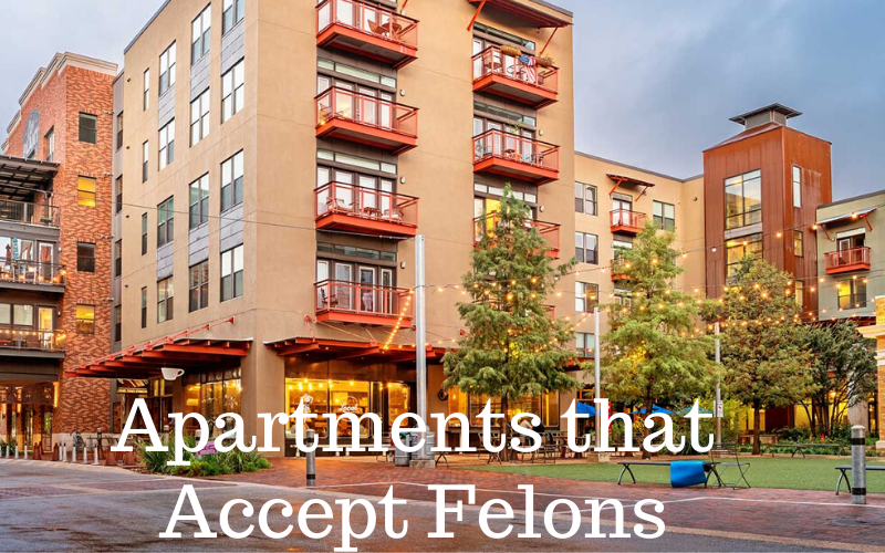 Apartments that Accept Felons