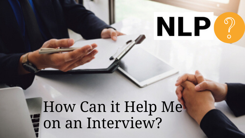 what is nlp and how can it help me on an interview
