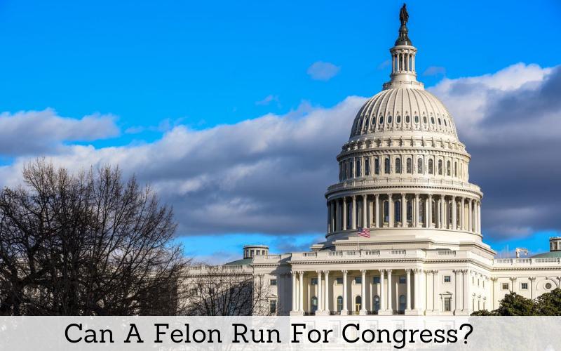 can felon run for congress