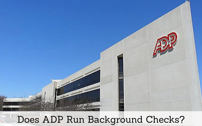 does adp run background checks