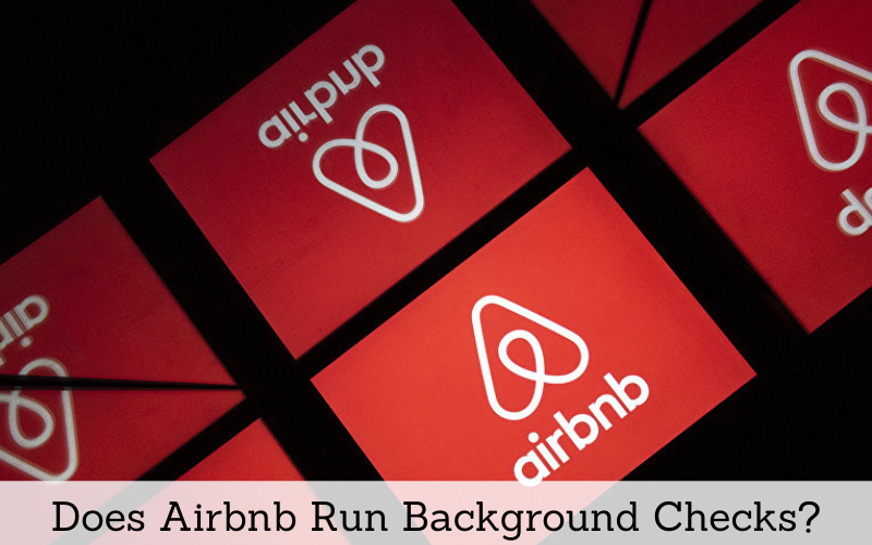 does airbnb run background checks