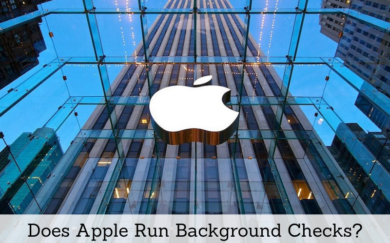 does apple run background checks