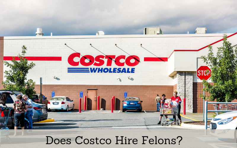 does costco hire felons