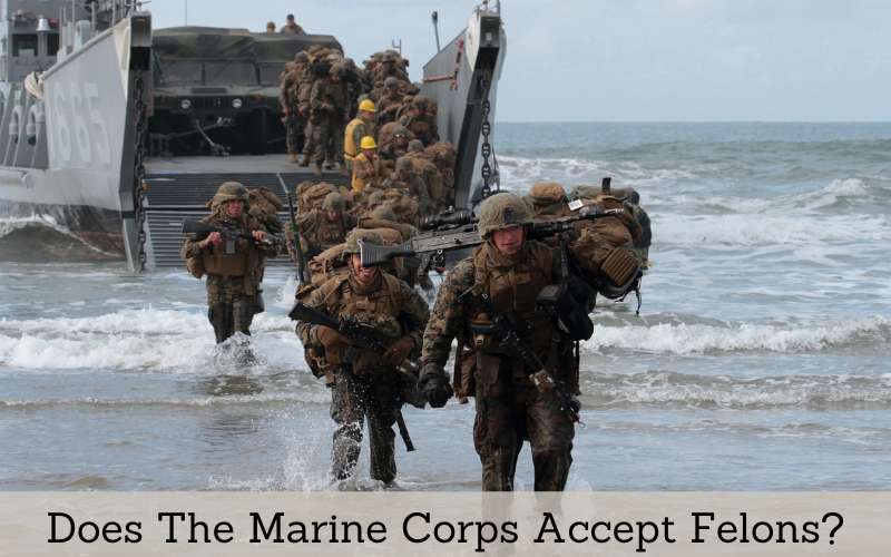 does the marine corps accept felons