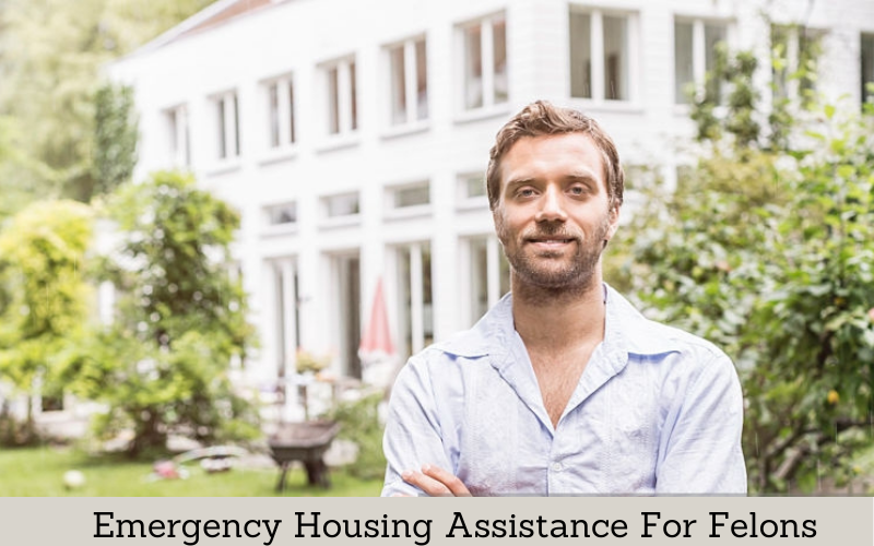 emergency housing assistance for felons