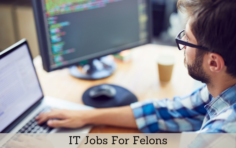 it jobs for felons