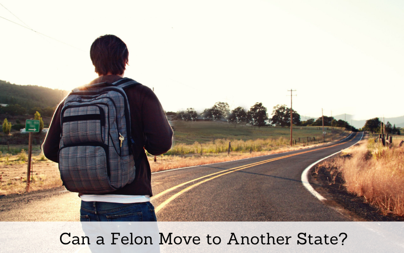 can a felon move to another state