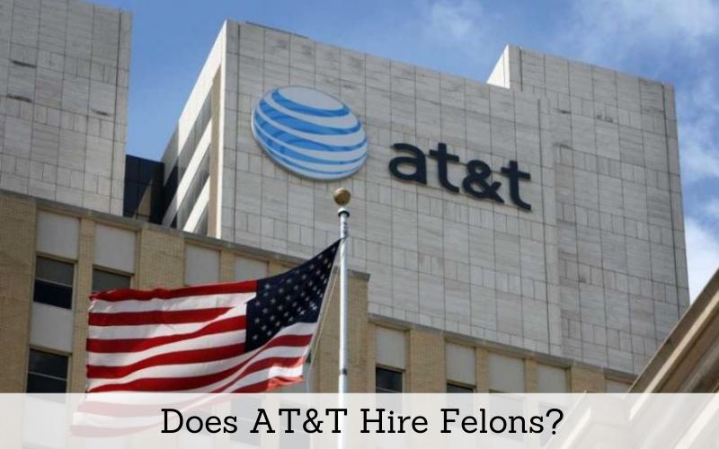 does att hire felons