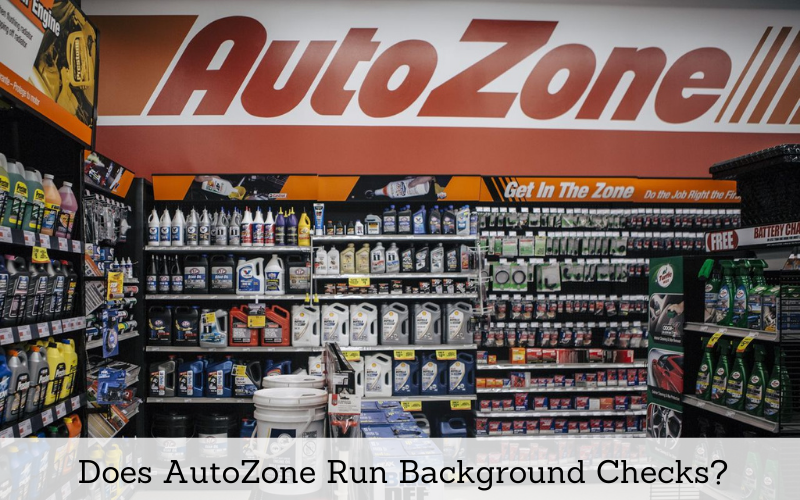 does autozone run background checks