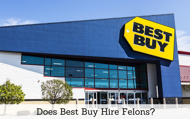 does best buy hire felons