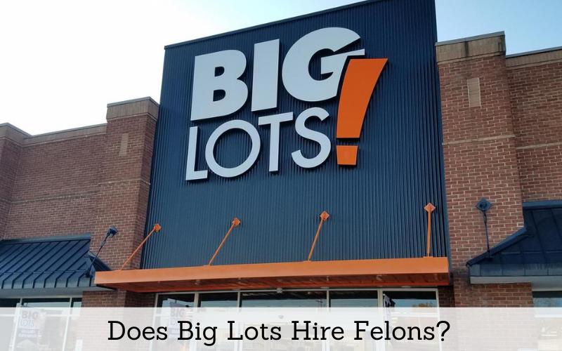 does big lots hire felons