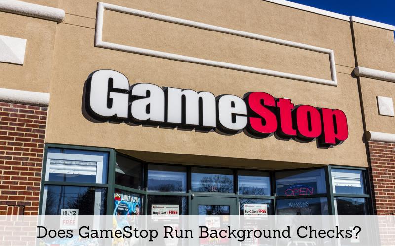 does gamestop run background checks
