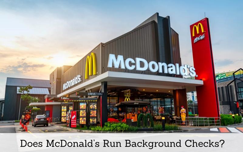 does mcdonalds run background checks