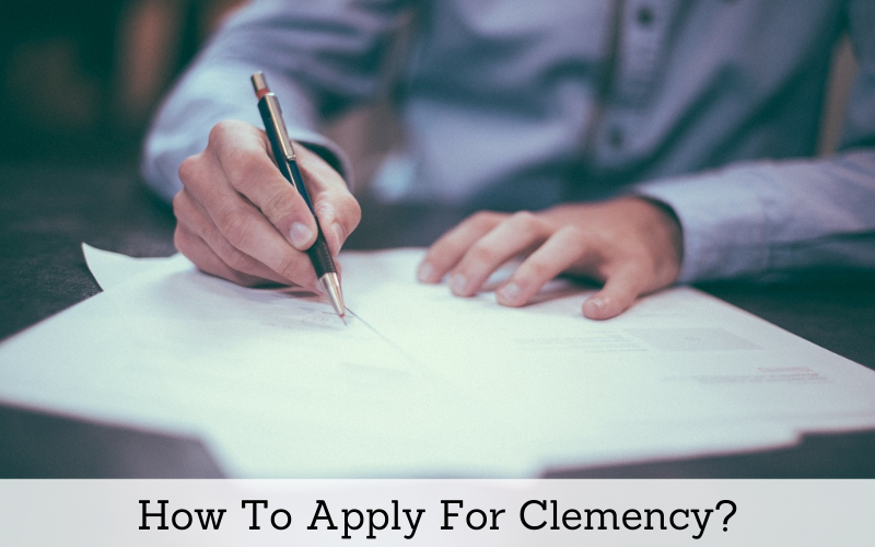 How to Apply for Clemency