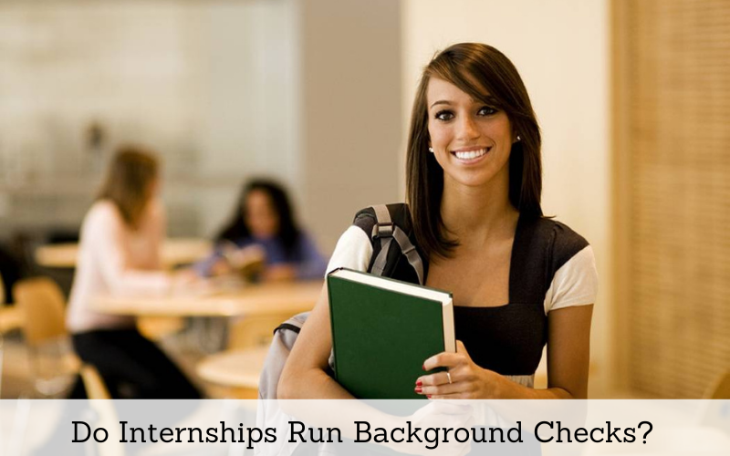do internships run background checks