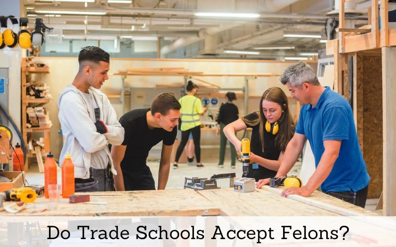 do trade schools accept felons