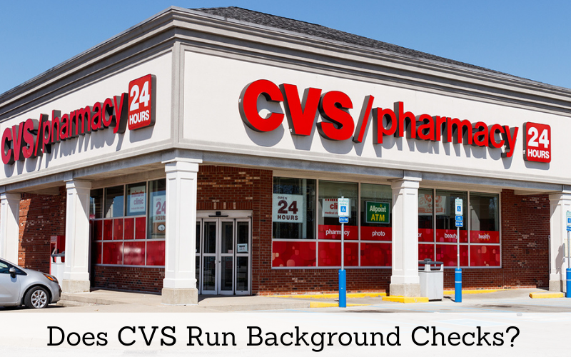 does cvs run background checks