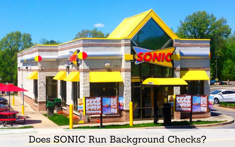 does sonic run background checks