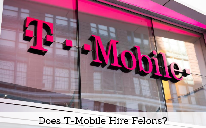 does t mobile hire felons