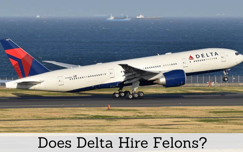 does delta hire felons