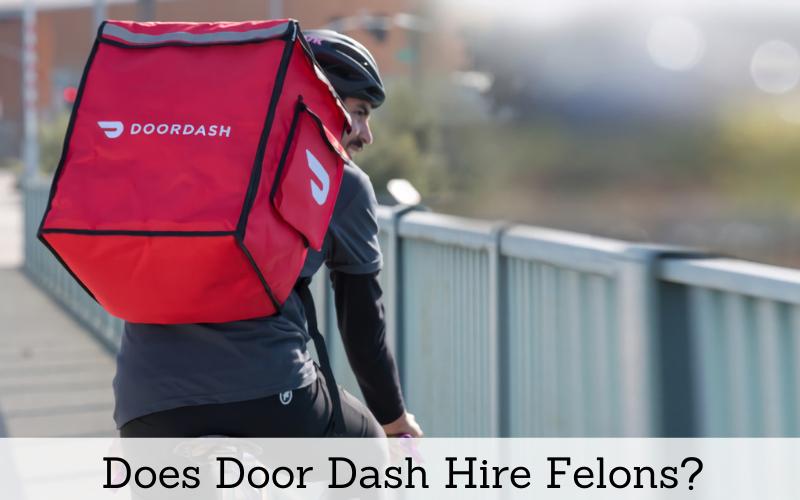 does door dash hire felons