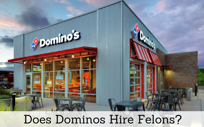 does dominos hire felons