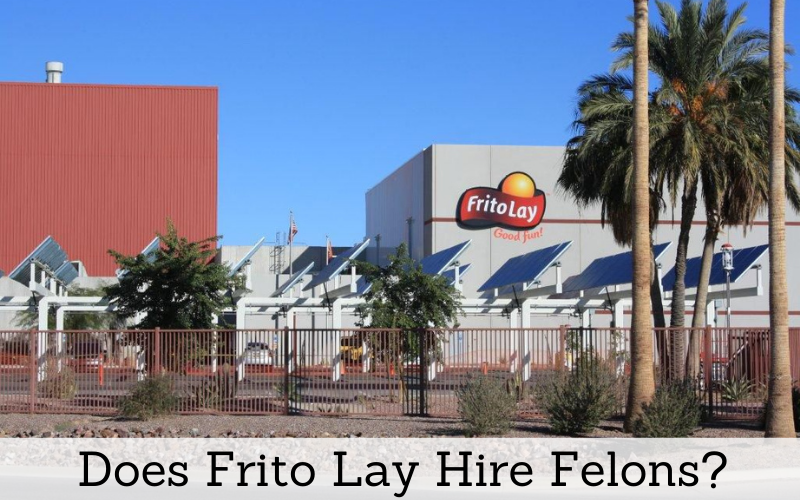 does frito lay hire felons
