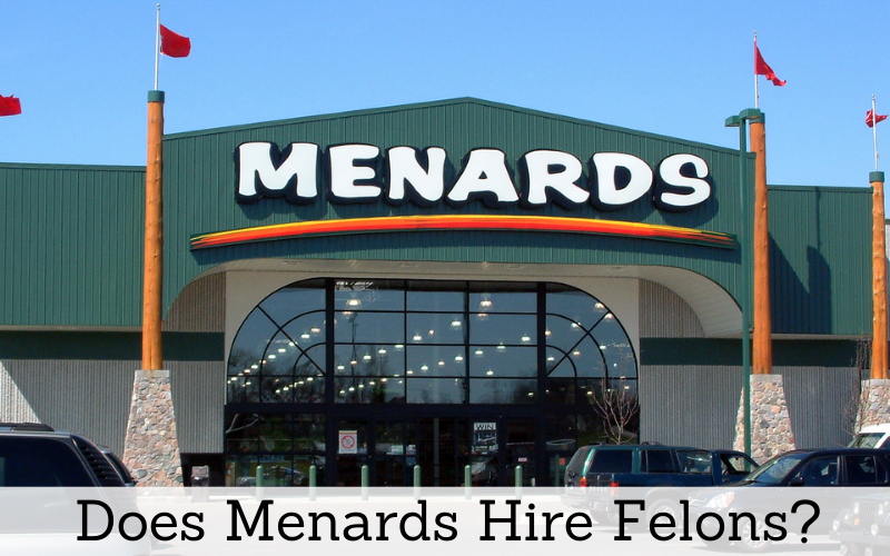 does menards hire felons