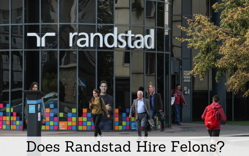 does randstad hire felons