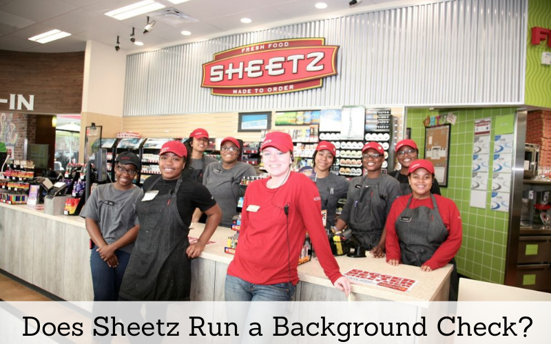 does sheetz run a background check